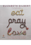 Eat, Pray, Love (Unabridge Audio CD)