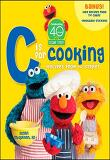 Sesame Street 'C' Is for Cooking (Hardcover)