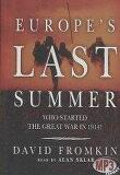 Europe's Last Summer: Who Started the Great War in 1914? (MP3 CD/도서별매/ Library)