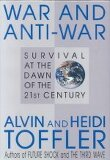 War and Anti-War : Survival at the Dawn of the 21st Century