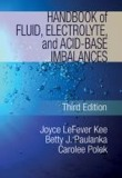 Handbook of Fluids, Electrolyte and Acid-Base Imabalances, 3/e