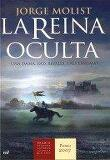 La reina oculta/ The Hidden Queen (Paperback) - Spanish Edition