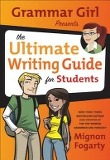 Grammar Girl Presents the Ultimate Writing Guide for Students, UnA/E