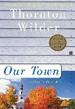 OUR TOWN: A PLAY IN THREE ACTS(0000)