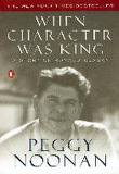 When Character Was King: A Story of Ronald Reagan
