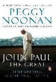 John Paul the Great: Remembering a Spiritual Father