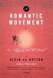 The Romantic Movement : Sex, Shopping, and the Novel (Paperback)
