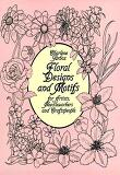 Floral Designs and Motifs for Artists, Needleworkers and Craftspeople (Dover Pictorial Archive Serie