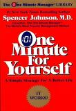 One Minute for Yourself : A Simple Strategy for a Better Life