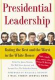 Presidential Leadership : Rating the Best and the Worst in the White House