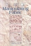 Art of Manipulating Fabric