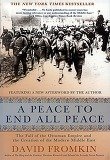 Peace to End All Peace, 2/e : The Fall of the Ottoman Empire and the Creation of the Modern Middle E