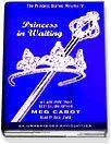 Princess in Waiting (Cabot, Meg. Princess Diaries (Listening Library), V. 4.)