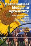 Mathematical Models in Agriculture,2nd Ed