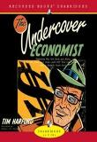 Undercover Economist : Audio CD (Everyday Secrets of Poverty And Wealth)