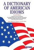A DICTIONARY OF AMERICAN IDIOMS (FOURTH EDITION)
