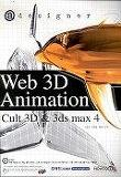 WEB 3D ANIMATION(CULT 3D & 3DS MAX 4)(CD-ROM 1장 포함)