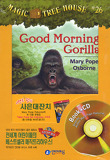 Good Morning Gorillas
