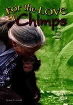 For the Love of Chimps: The Jane Goodall Story (Library Binding)