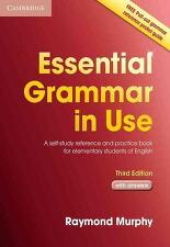 Essential Grammar in Use with Answers: A Self-Study Reference and Practice Book for Elementary Stude