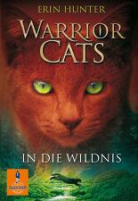 Warrior Cats 01. In die Wildnis