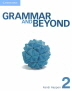 Grammar and Beyond Level 2 : Student's Book (Paperback)