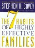 7 Habits of Highly Effective Families : Building a Beautiful Family Culture in a Turbulent World