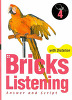 Bricks Listening with Dictation 4