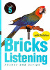 Bricks Listening with Dictation 5