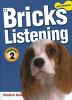 BRICKS LISTENING BEGINNER. 2