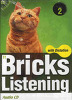 Bricks Listening with Dictation 2 : CD:3 (교재별매)