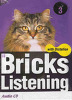 Bricks Listening with Dictation 3 : CD:4 (교재별매)